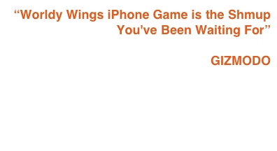 """Worldy Wings iPhone Game is the Shmup You've Been Waiting For""